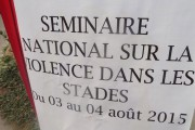 Séminaire national sur les violences dans les stades