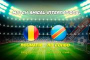 Officiel : Roumanie vs RDC le 25 mai à St. Vincent (Italie)