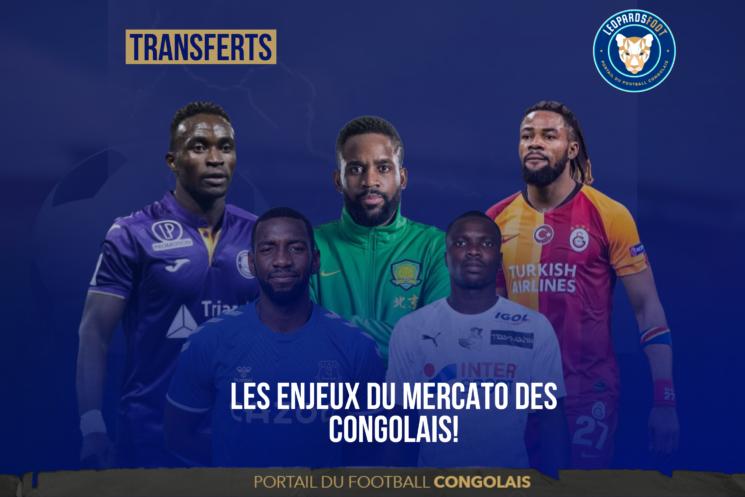 Les enjeux du mercato des congolais!