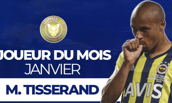 Marcel Tisserand, Léopard du mois de janvier !